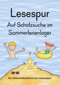 Lesespur Auf Schatzsuche im Sommerferienlager - Übungen für zwischendurch in den Sommerferien