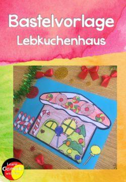 Bastelvorlage Lebkuchenhaus Weihnachten